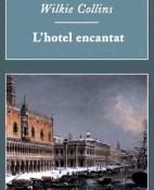Lhotel encantat - Wilkie Collins portada