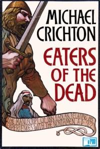 Eaters of the Dead - Michael Crichton portada