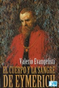 El cuerpo y la sangre de Eymerich - Valerio Evangelist portada