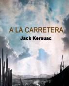 A la carretera - Jack Kerouac portada