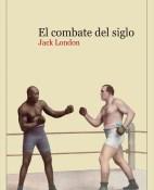 El combate del siglo - Jack London portada