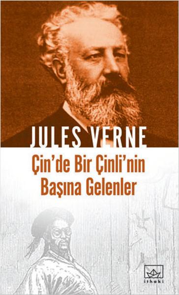 Çin'de Bir Çinli'nin Başına Gelenler / Jules Verne