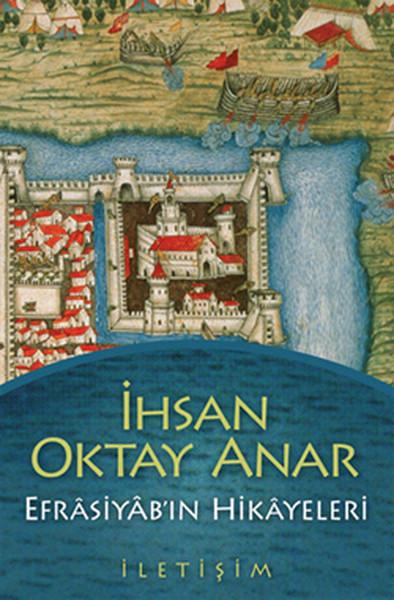 Efrasiyab'ın Hikayeleri / İhsan Oktay Anar