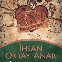 Galiz Kahraman / İhsan Oktay Anar