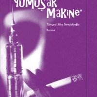 Yumuşak Makine / William S.Burroughs