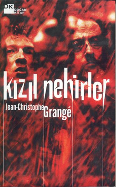 Kızıl Nehirler / Jean-Christophe Grange