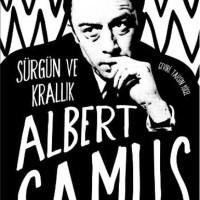 Sürgün ve Krallık / Albert Camus