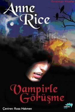 Vampirle Görüşme / Anne Rice