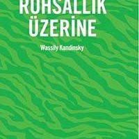 Sanatta Ruhsallık Üzerine / Wassily Kandinsky