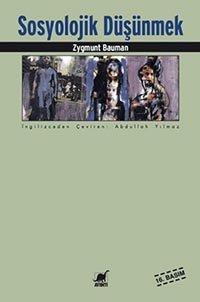 Sosyolojik Düşünmek / Zygmunt Bauman