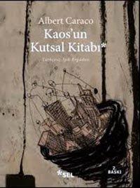 Kaos'un Kutsal Kitabı / Albert Caraco