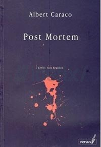 Post Mortem / Albert Caraco