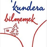 Bilmemek / Milan Kundera