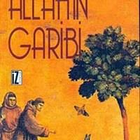 Allah'ın Garibi / Nikos Kazancakis