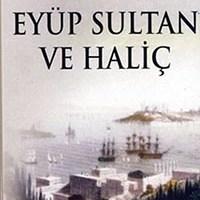Eyüp Sultan ve Haliç / Ziya Şakir