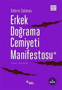 Erkek Doğrama Cemiyeti Manifestosu / Valerie Solanas