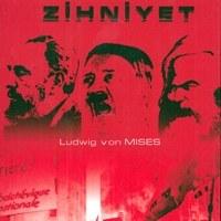 Anti Kapitalist Zihniyet / Ludwig von Mises
