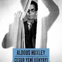 Cesur Yeni Dünyayı Ziyaret / Aldous Huxley