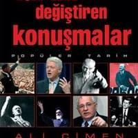 Tarihi Değiştiren Konuşmalar / Ali Çimen