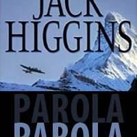 Parola / Jack Higgins