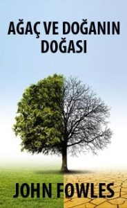 Ağaç ve Doğanın Doğası
