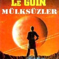 Mülksüzler / Ursula K. Le Guin