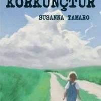 Her Melek Korkunçtur / Susanna Tamaro
