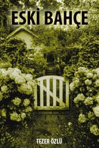 Eski Bahçe