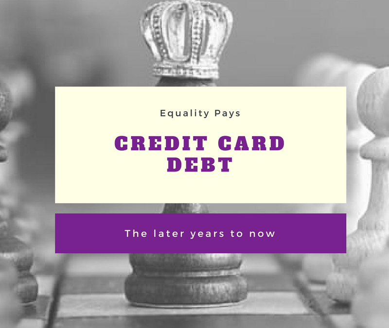 Credit card debt…the later years to now