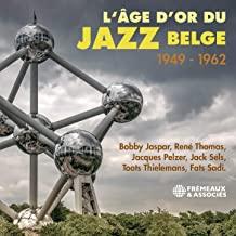 Jazz: 24/01/2021: L'AGE D'OR DU JAZZ BELGE 1949-1962 FREMAUX ET ASSOCIES