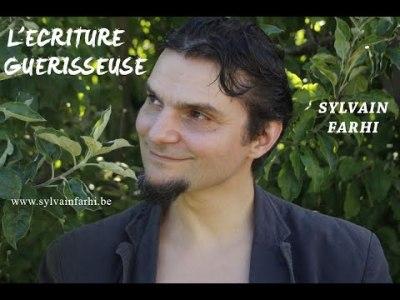 Un nouveau monde: Sylvain Farhi, L'écriture guérisseuse
