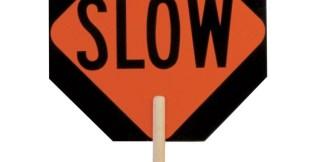 ML Kishigo 5950 Non-Reflective Stop/Slow Sign