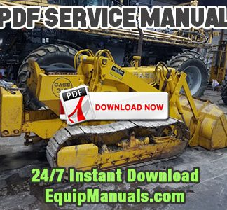 Case 310G, 350 Dozer Repair Service Manual PDF Download Workshop Repair