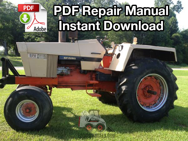 Case Tractor Valves : Case  tractor repair manual equipmanuals