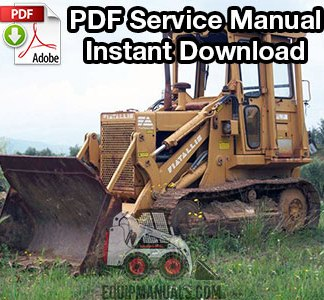 Fiat Allis FL7, FL7B Crawler Loader Service Manual