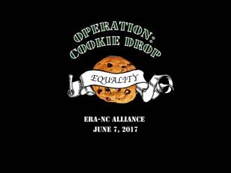 Operation Cookie Drop is coming! June 7th at 2 pm at the NC General Assembly!