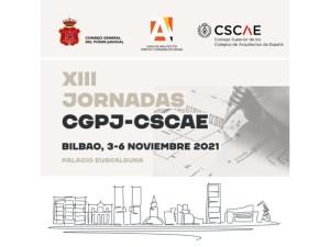 XIII Jornadas CGPJ-CSCAE @ Palacio Euskalduna de Bilbao