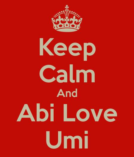 keep-calm-and-abi-love-umi