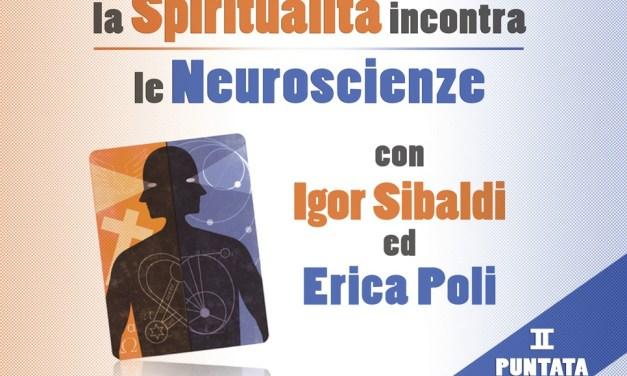 Video-corso: La Spiritualità incontra le Neuroscienze – Parte 2