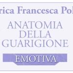 Anatomia della Guarigione Emotiva