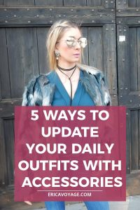How to Look Stylish Everyday? Accessories can be the key to update your daily outfit and make it cooler, edgier and unique.