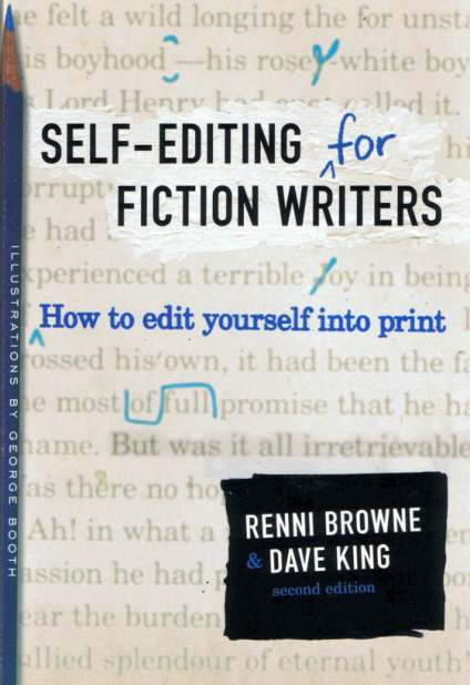 Self-Editing for Fiction Writers | How to Write Better Fiction