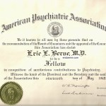 Eric Berne Diploma of Fellow in American Psychiatric Association May 1949