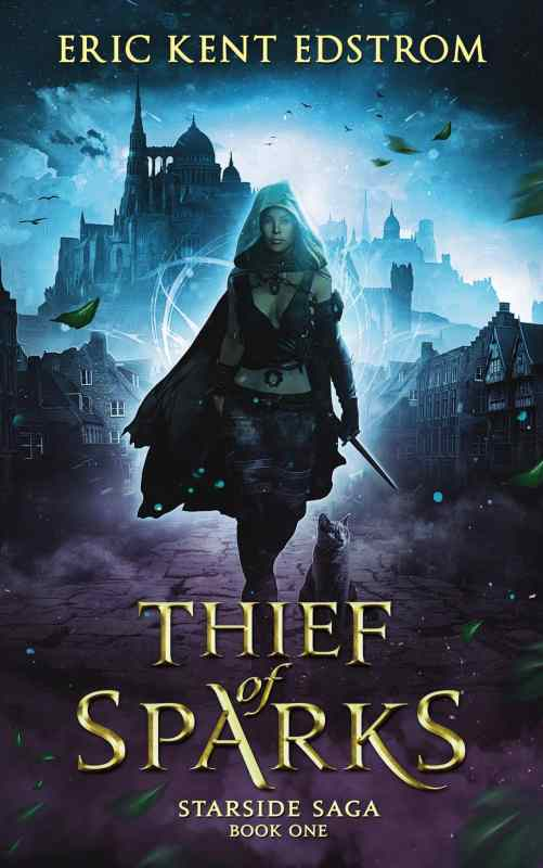 Thief of Sparks (Starside Saga Book 1)