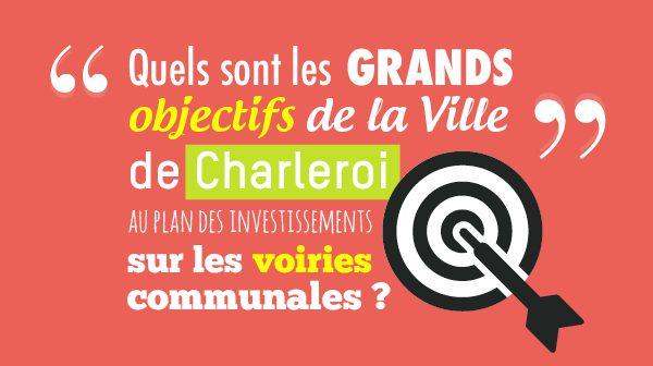 charleroi-objectifs-investissements-voiries
