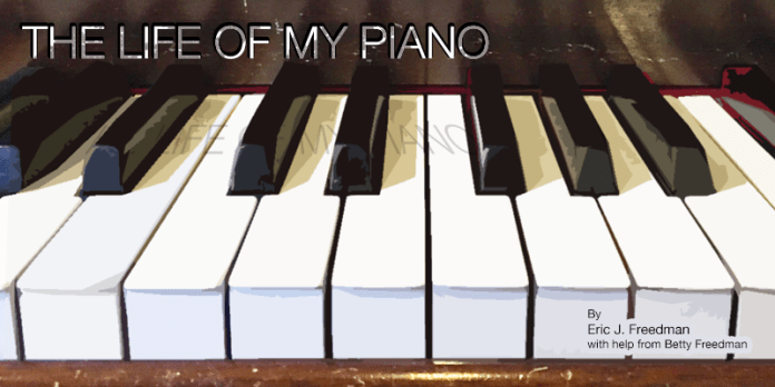The Life of My Piano
