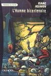 L'homme bicentenaire - Isaac Asimov
