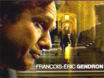 François-Eric Gendron / Robert