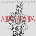 Abracadabra - Florent Pagny