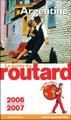 Argentine - Routard 2006/2007